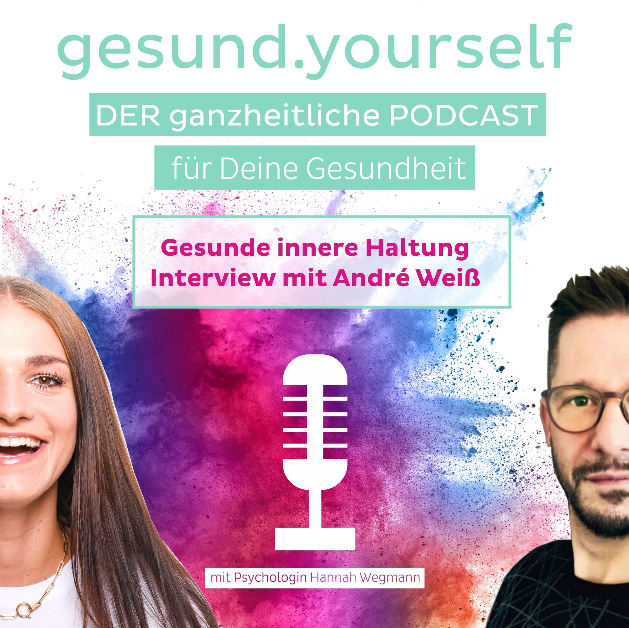 You are currently viewing #7 Gesunde innere Haltung – Interview mit André Weiß
